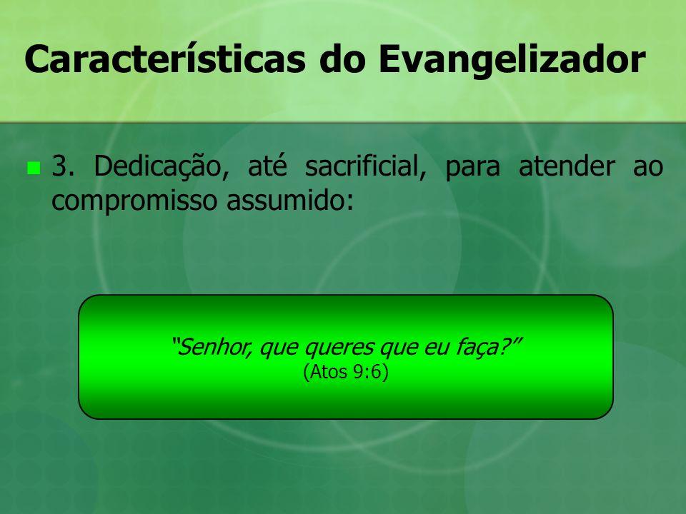 Características do Evangelizador
