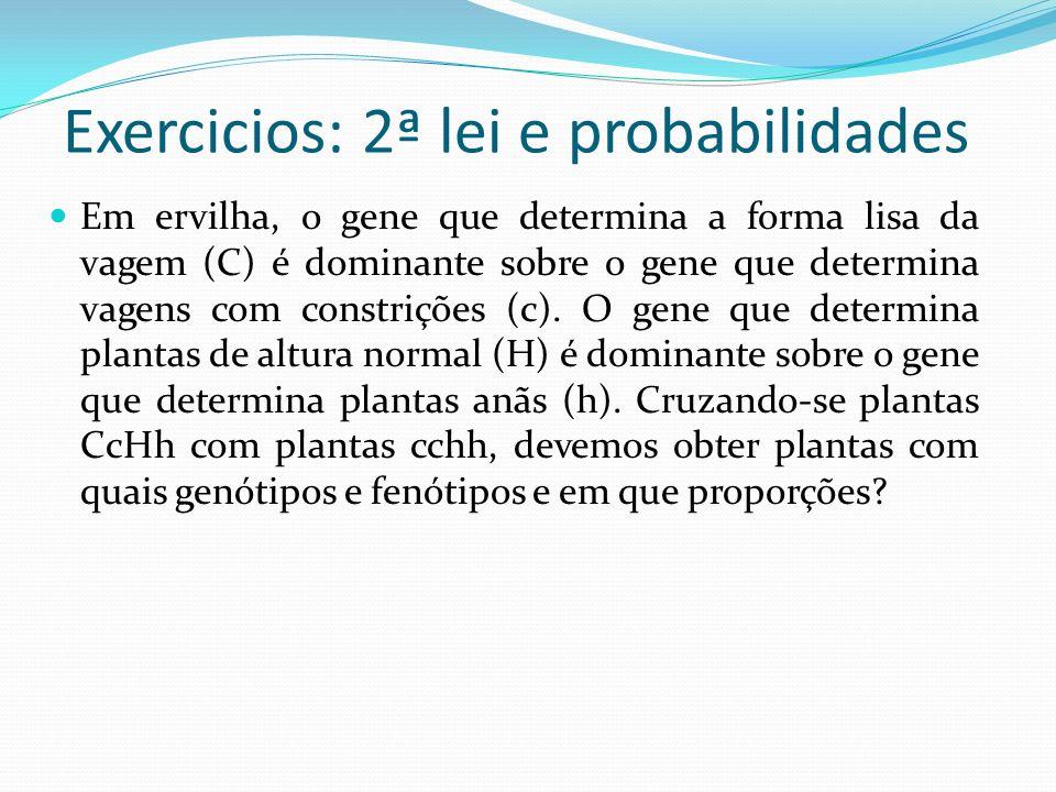 Exercicios: 2ª lei e probabilidades