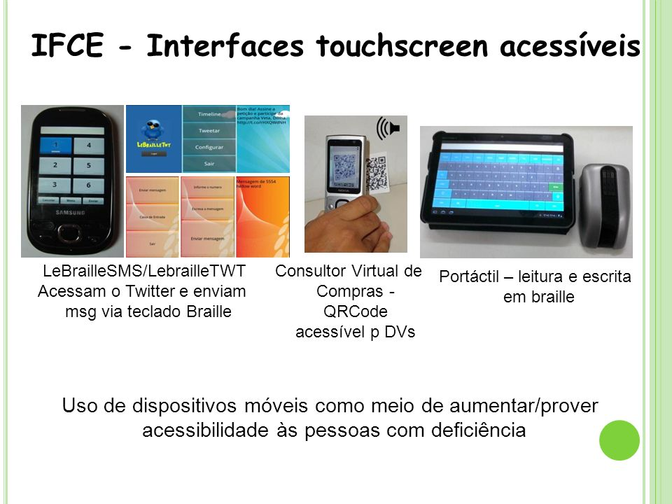 IFCE - Interfaces touchscreen acessíveis