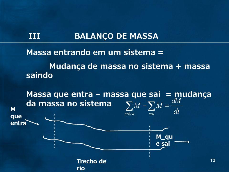 Massa entrando em um sistema =
