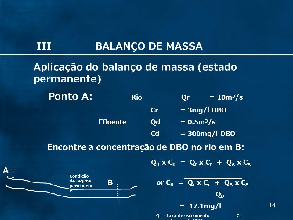 Aplicação do balanço de massa (estado permanente)