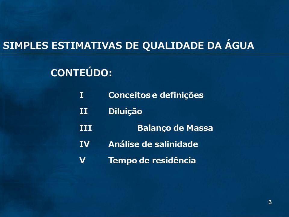 SIMPLES ESTIMATIVAS DE QUALIDADE DA ÁGUA CONTEÚDO: