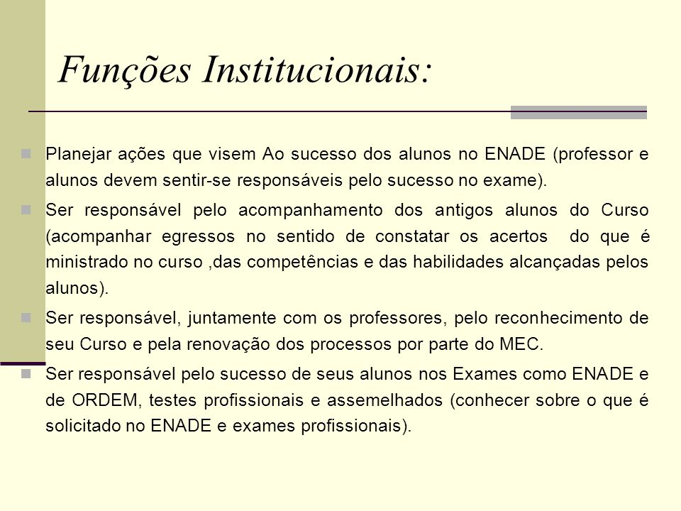 Funções Institucionais:
