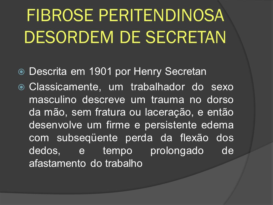 FIBROSE PERITENDINOSA DESORDEM DE SECRETAN