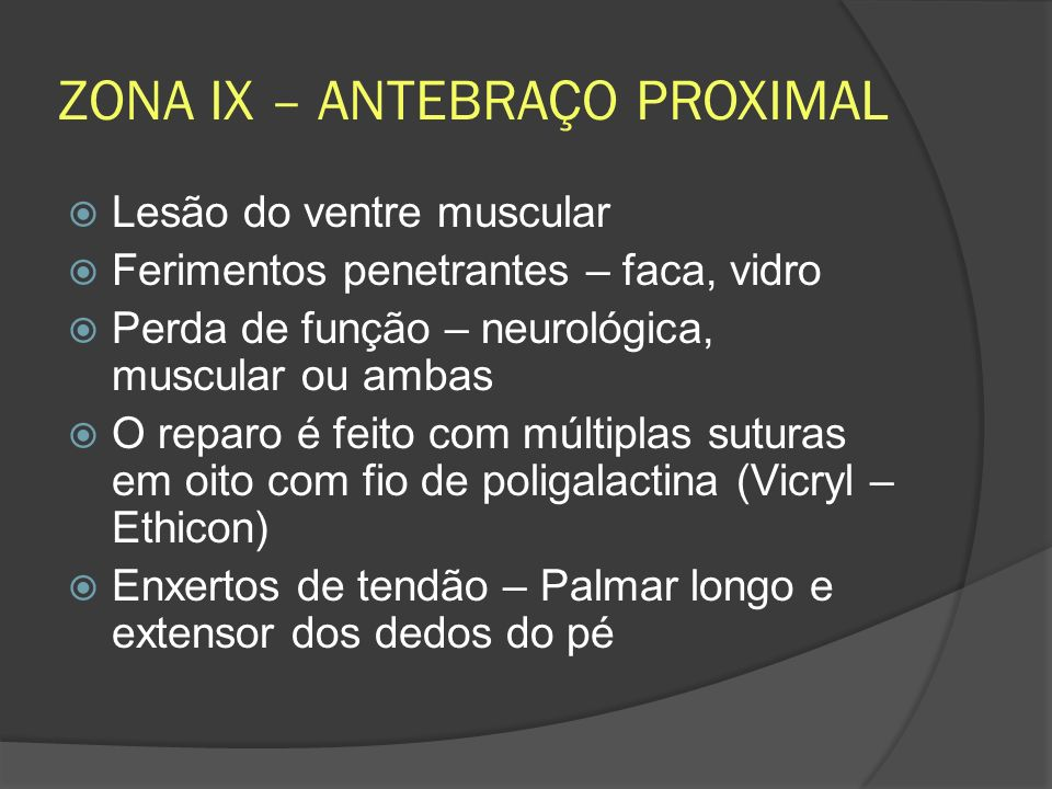 ZONA IX – ANTEBRAÇO PROXIMAL