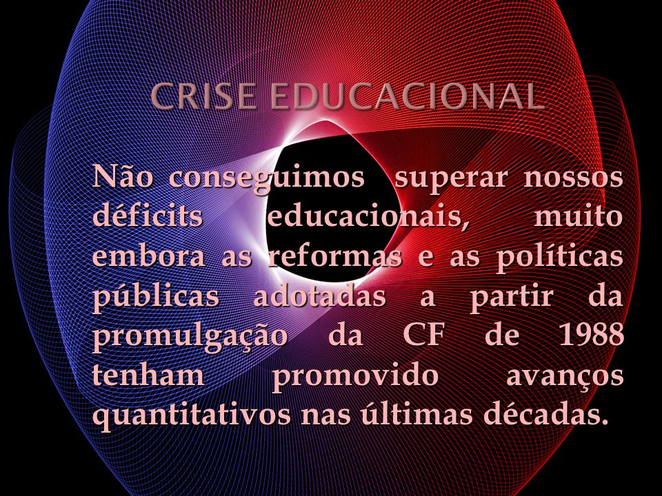 CRISE EDUCACIONAL