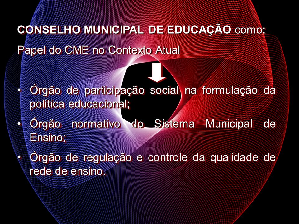 CONSELHO MUNICIPAL DE EDUCAÇÃO como:
