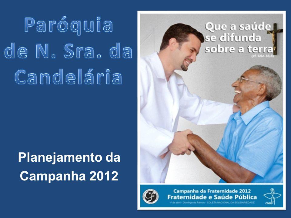 Planejamento da Campanha 2012