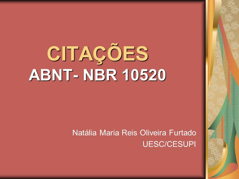 Natália Maria Reis Oliveira Furtado UESC/CESUPI