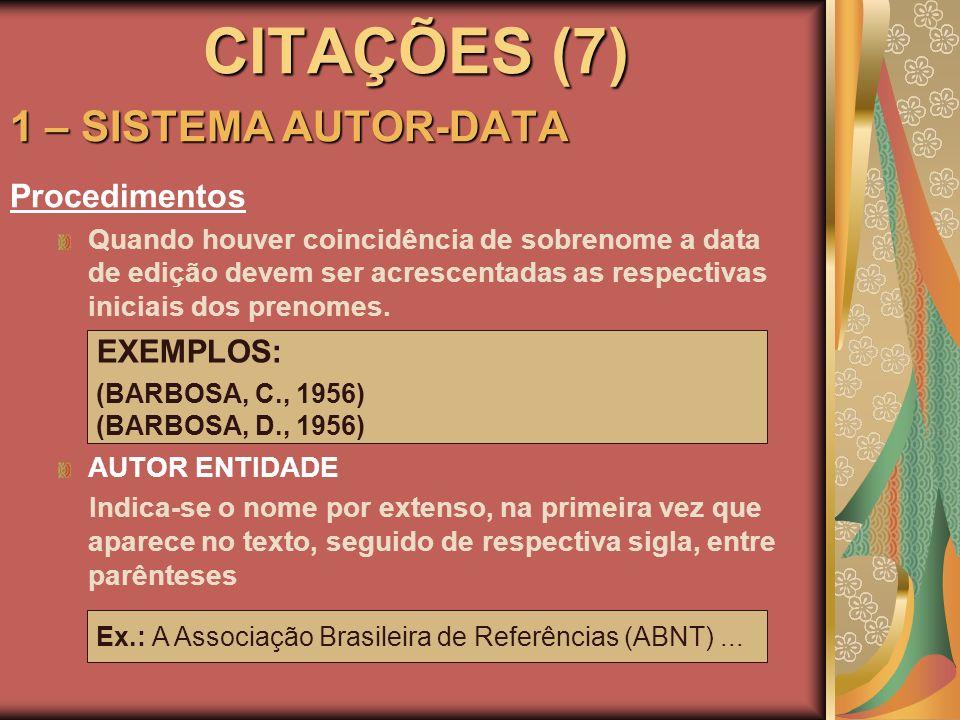 CITAÇÕES (7) 1 – SISTEMA AUTOR-DATA Procedimentos EXEMPLOS: