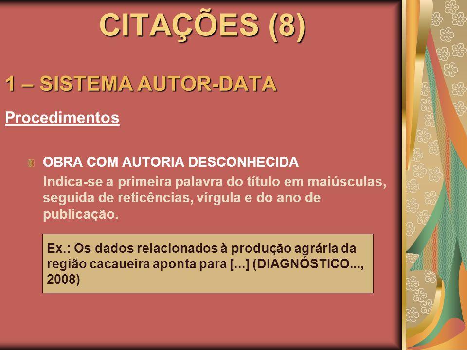 CITAÇÕES (8) 1 – SISTEMA AUTOR-DATA Procedimentos