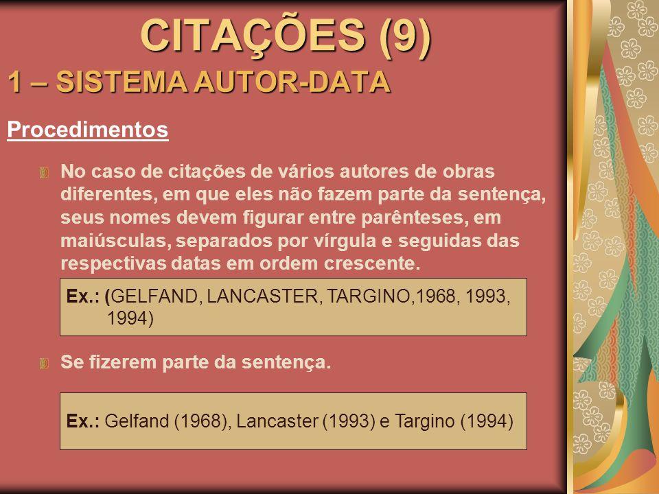 CITAÇÕES (9) 1 – SISTEMA AUTOR-DATA Procedimentos