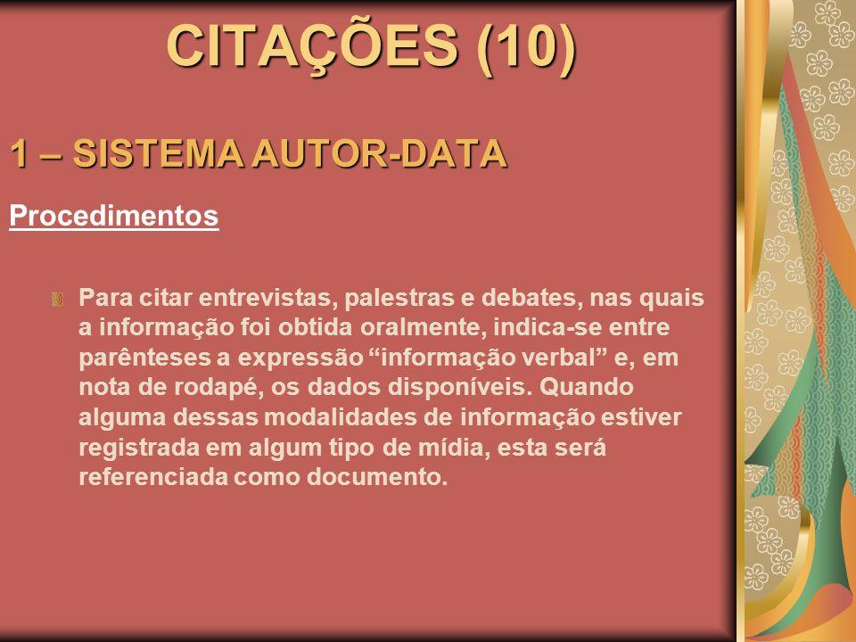 CITAÇÕES (10) 1 – SISTEMA AUTOR-DATA Procedimentos