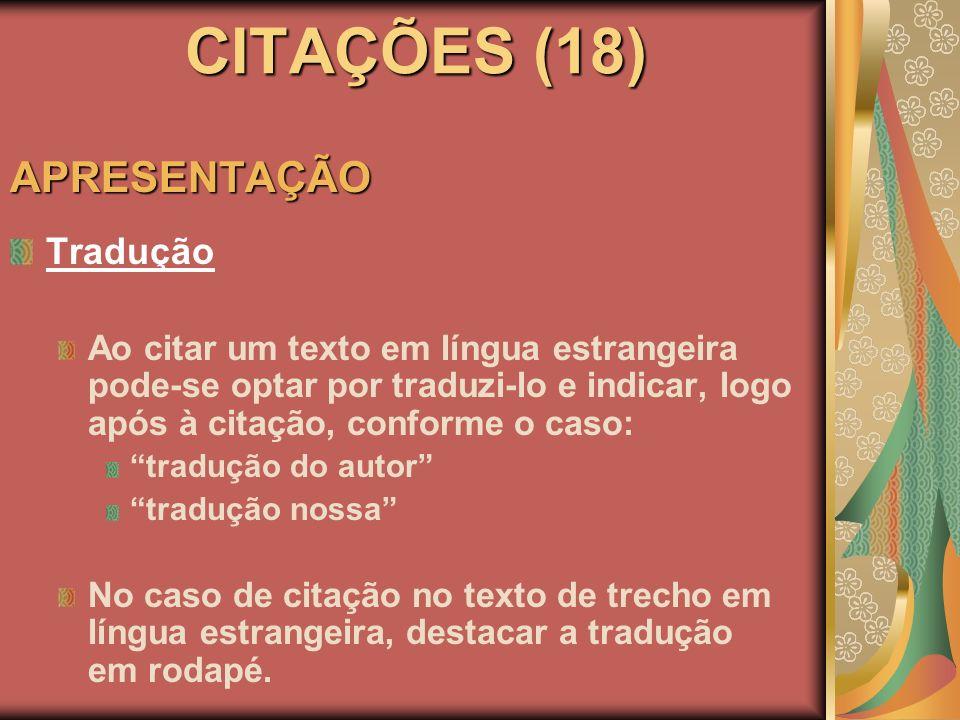 CITAÇÕES (18) APRESENTAÇÃO Tradução