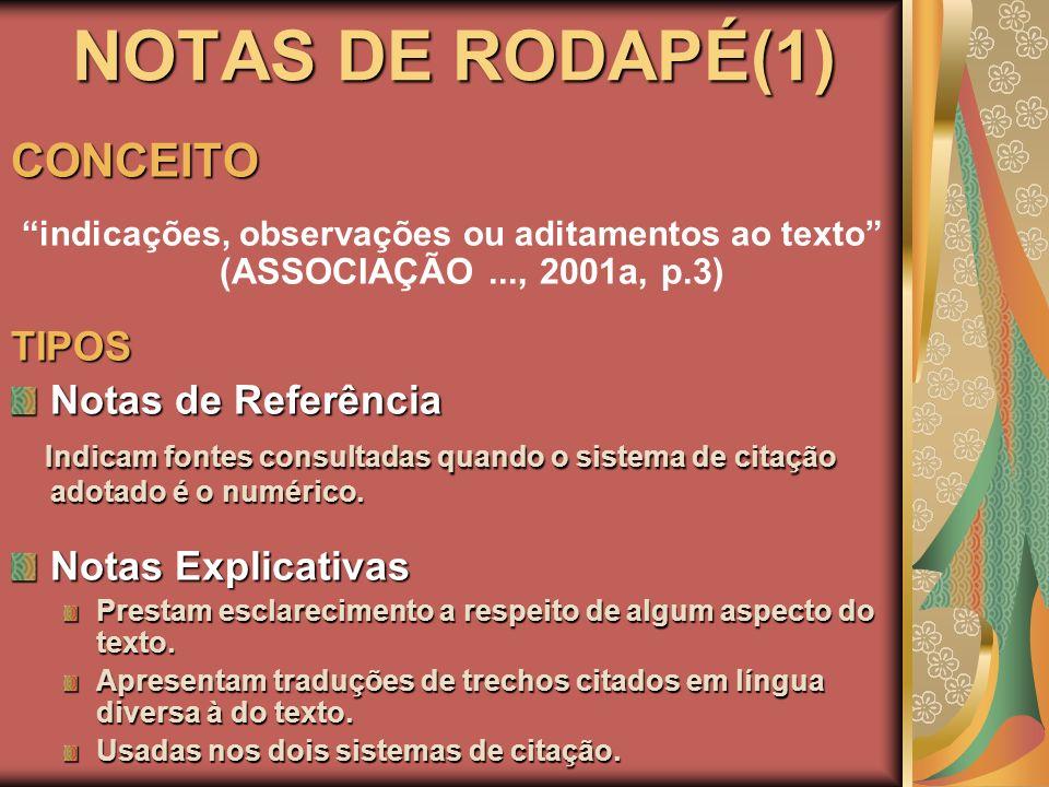 NOTAS DE RODAPÉ(1) CONCEITO TIPOS Notas de Referência