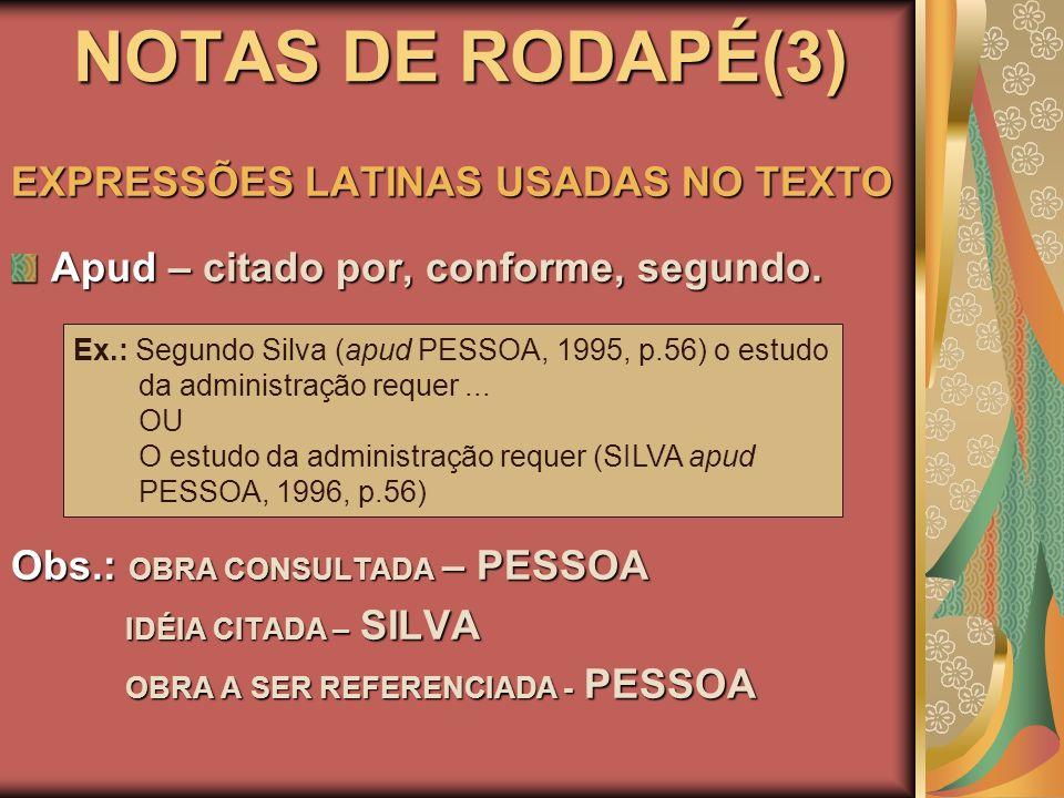 NOTAS DE RODAPÉ(3) EXPRESSÕES LATINAS USADAS NO TEXTO