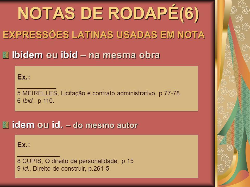 NOTAS DE RODAPÉ(6) EXPRESSÕES LATINAS USADAS EM NOTA