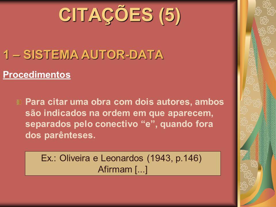 Ex.: Oliveira e Leonardos (1943, p.146)