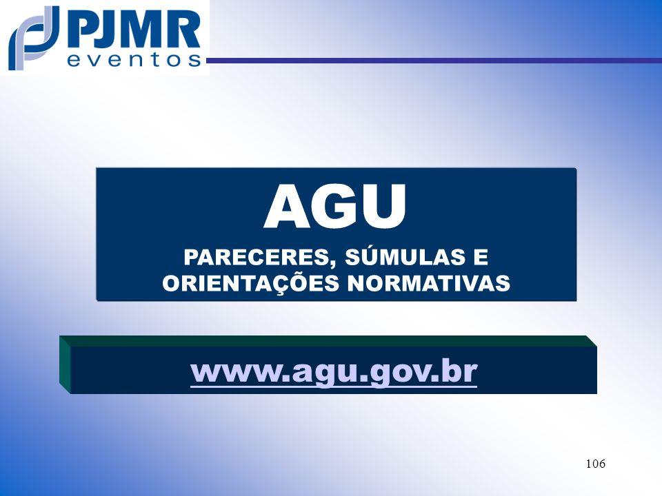 AGU PARECERES, SÚMULAS E ORIENTAÇÕES NORMATIVAS
