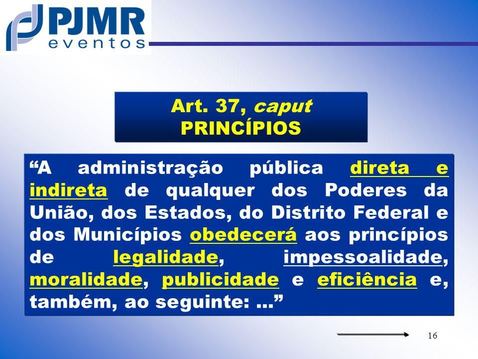 Art. 37, caput PRINCÍPIOS