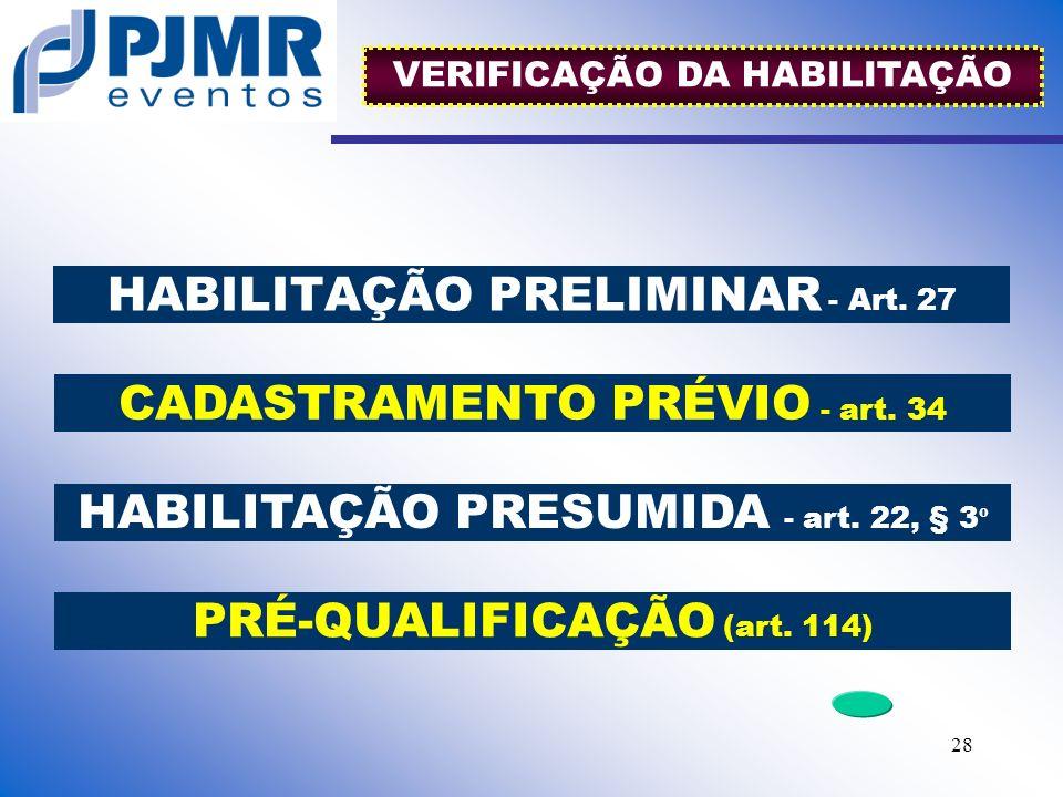 HABILITAÇÃO PRELIMINAR - Art. 27