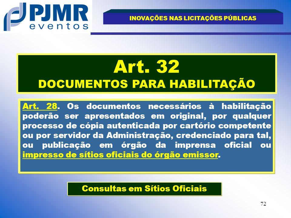 Art. 32 DOCUMENTOS PARA HABILITAÇÃO
