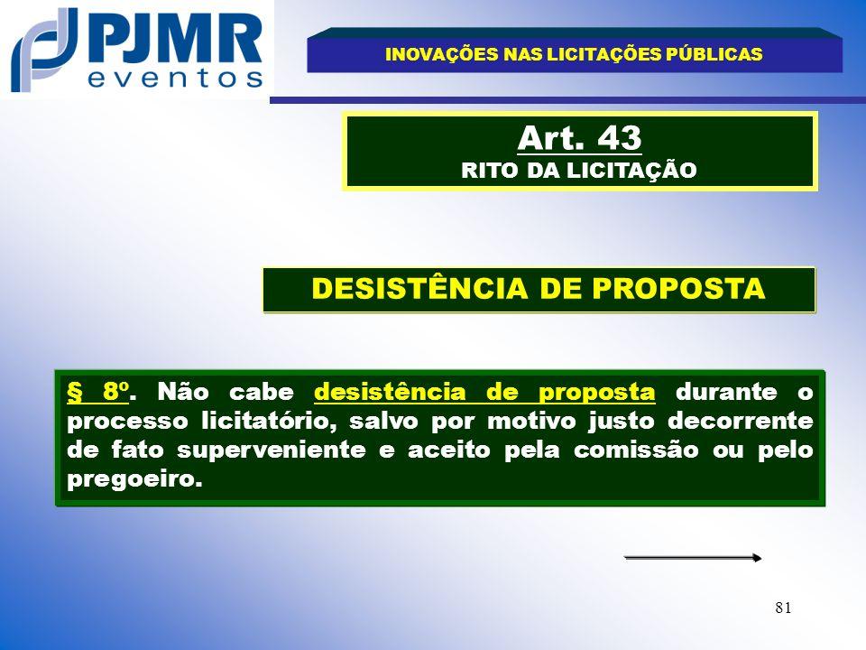 INOVAÇÕES NAS LICITAÇÕES PÚBLICAS DESISTÊNCIA DE PROPOSTA