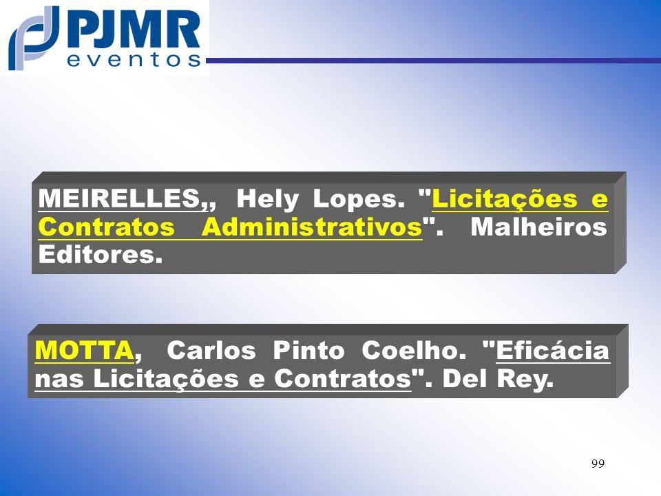 MEIRELLES,,. Hely Lopes. Licitações e Contratos Administrativos