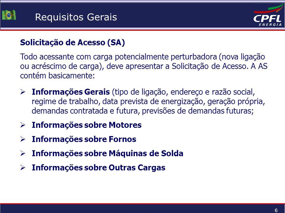 Requisitos Gerais Solicitação de Acesso (SA)