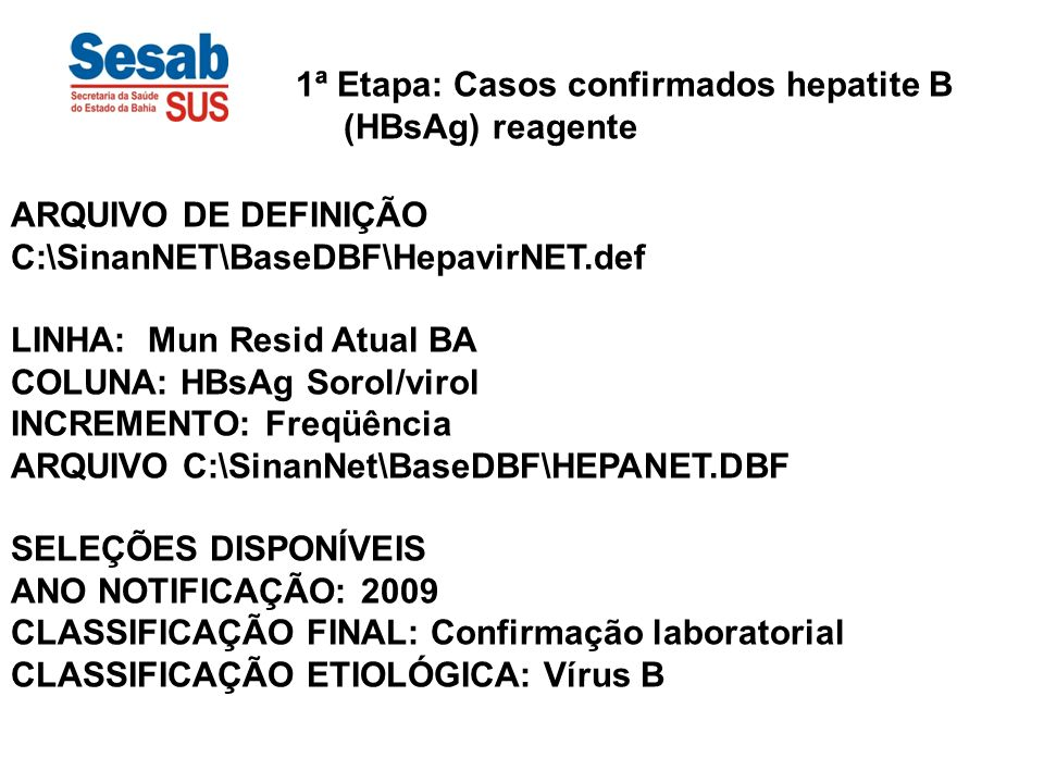 1ª Etapa: Casos confirmados hepatite B