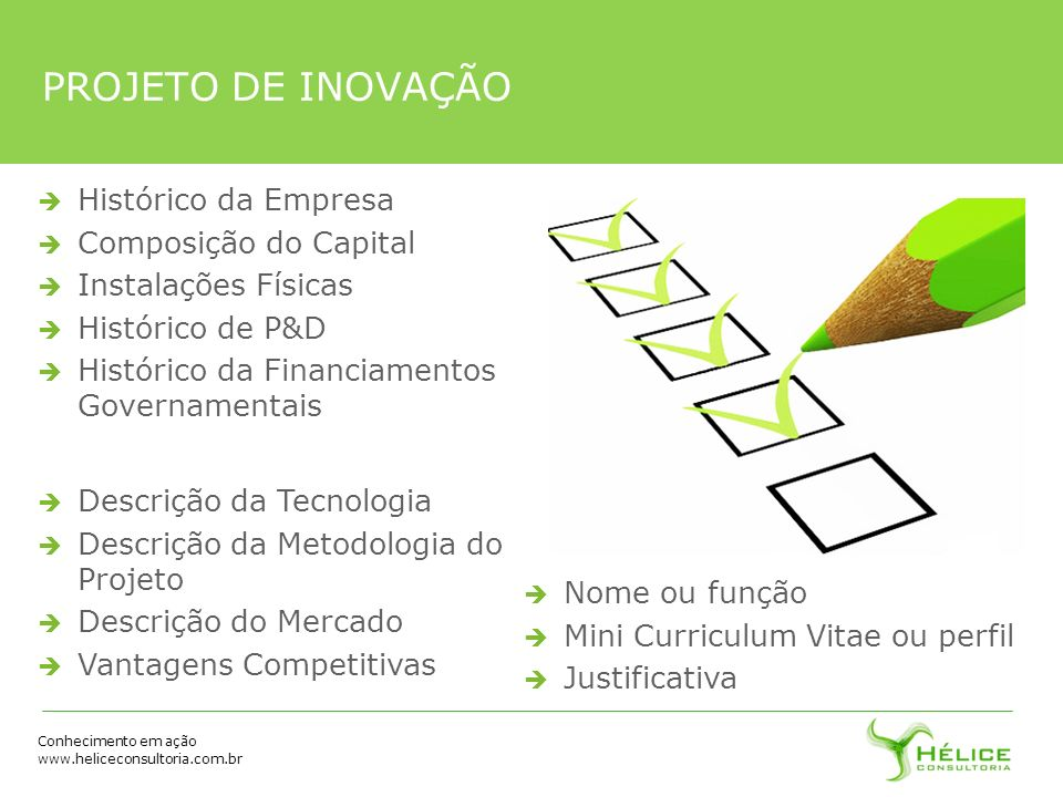 PROJETO DE INOVAÇÃO Histórico da Empresa Composição do Capital