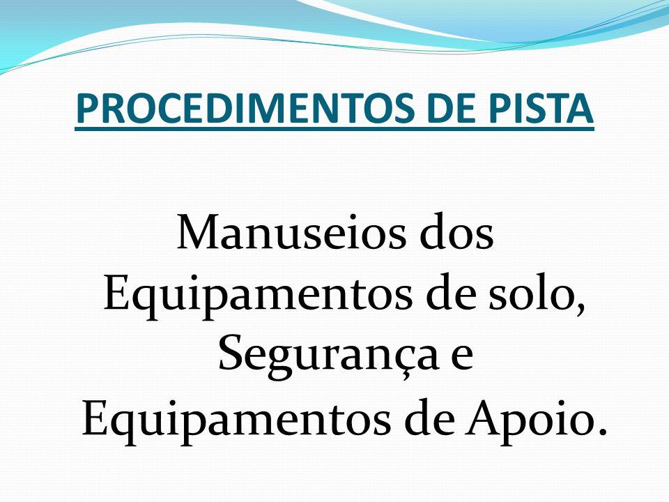 PROCEDIMENTOS DE PISTA
