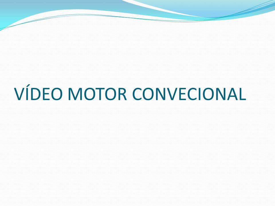 VÍDEO MOTOR CONVECIONAL