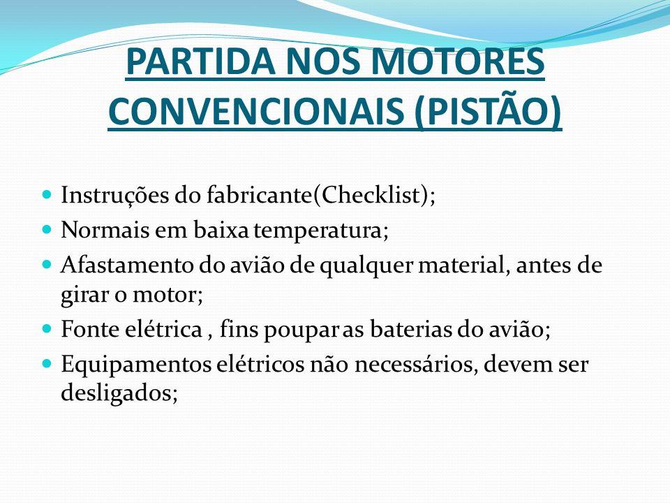 PARTIDA NOS MOTORES CONVENCIONAIS (PISTÃO)