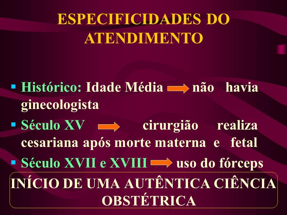 ESPECIFICIDADES DO ATENDIMENTO