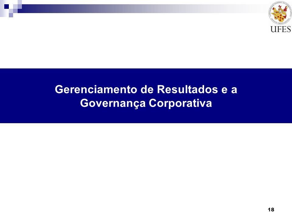 Gerenciamento de Resultados e a Governança Corporativa