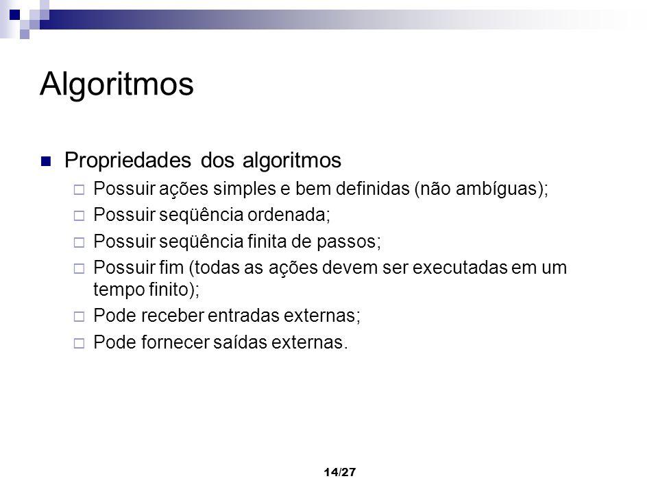 Algoritmos Propriedades dos algoritmos