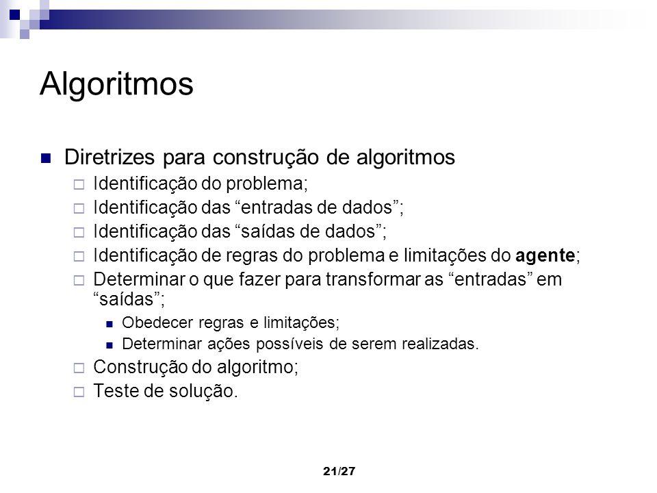 Algoritmos Diretrizes para construção de algoritmos