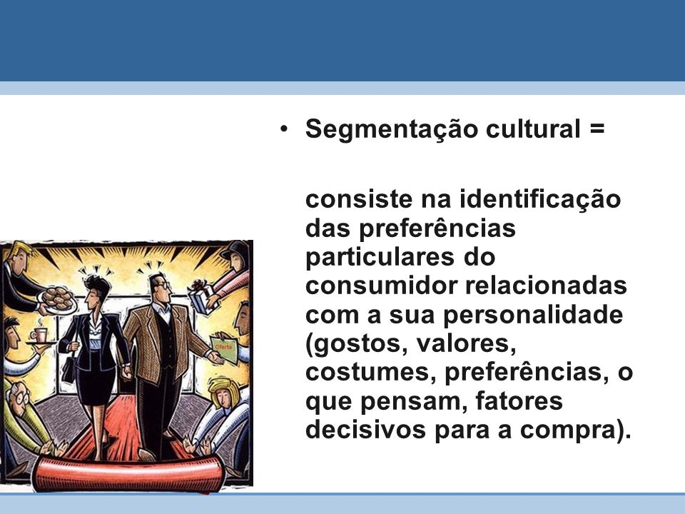 Segmentação cultural =