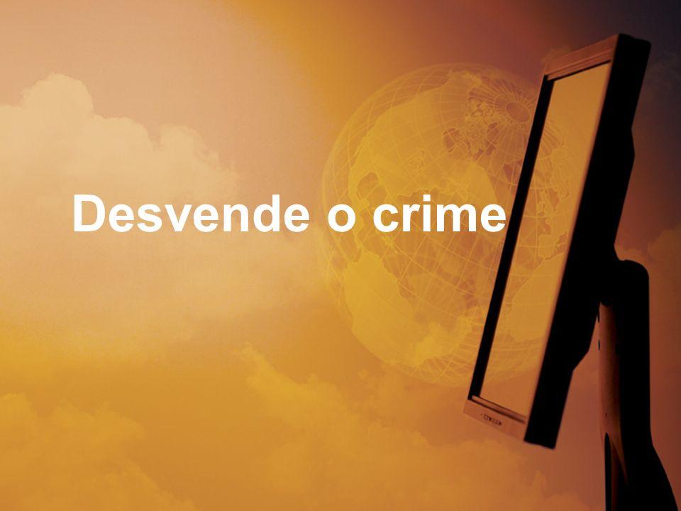 Desvende o crime