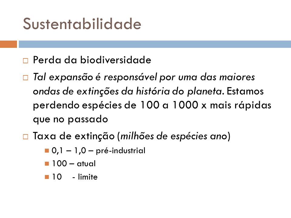 Sustentabilidade Perda da biodiversidade