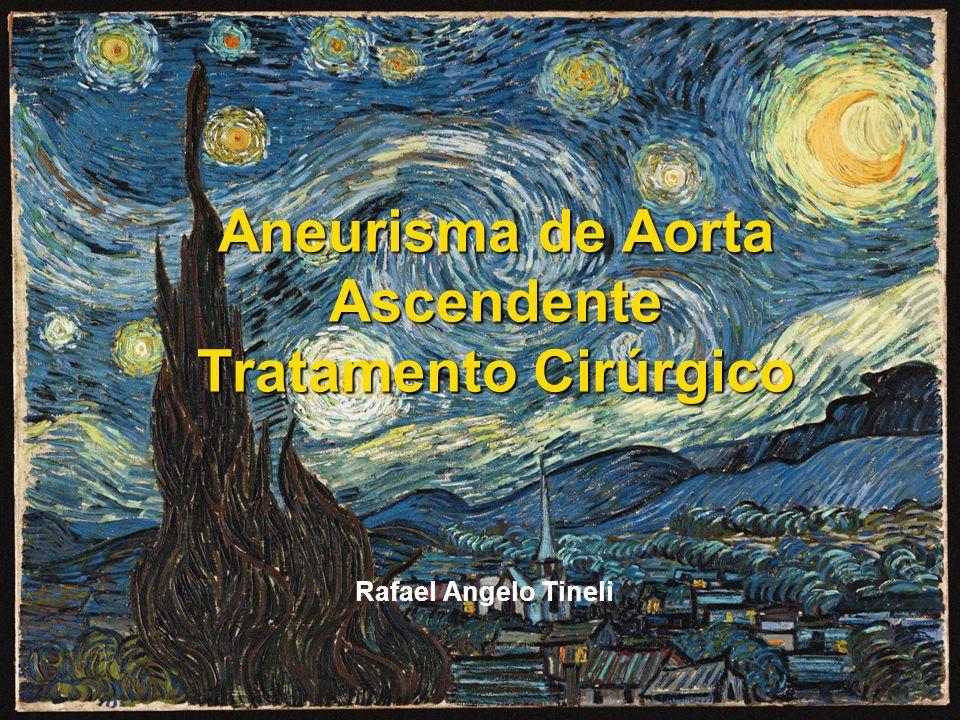 Aneurisma de Aorta Ascendente Tratamento Cirúrgico