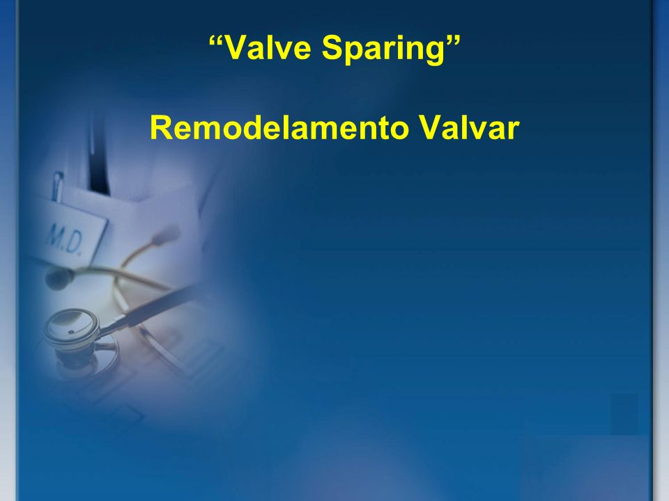 Valve Sparing Remodelamento Valvar