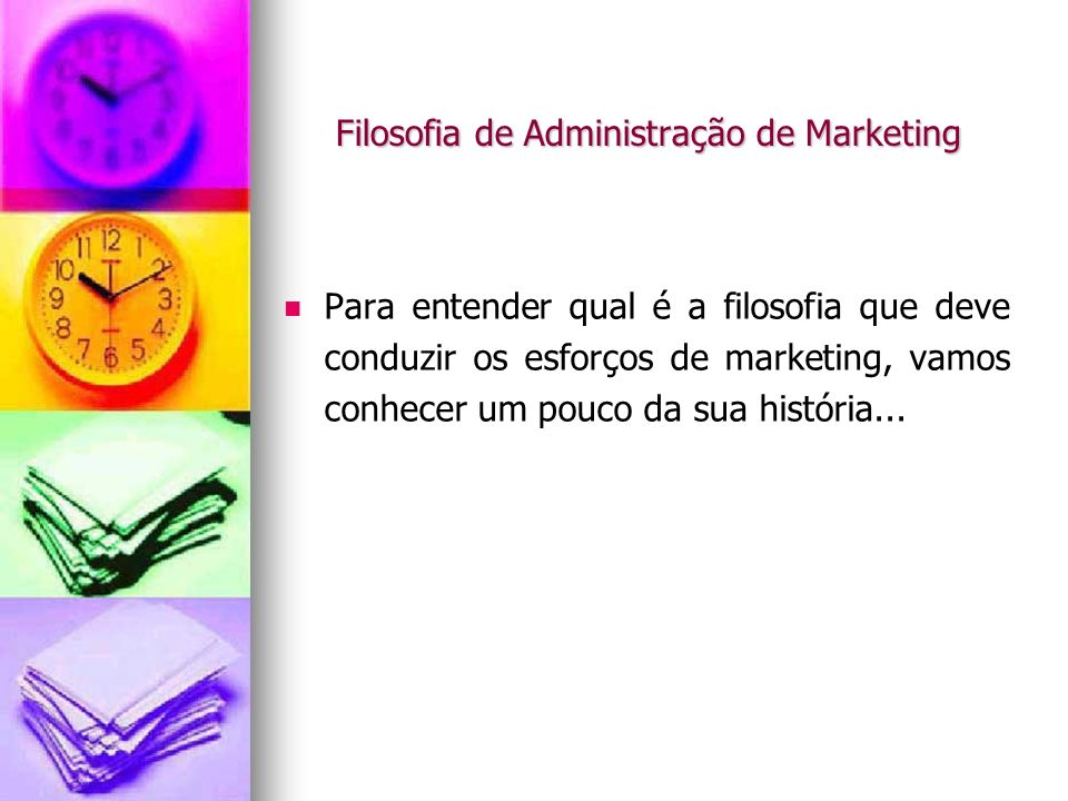 Filosofia de Administração de Marketing