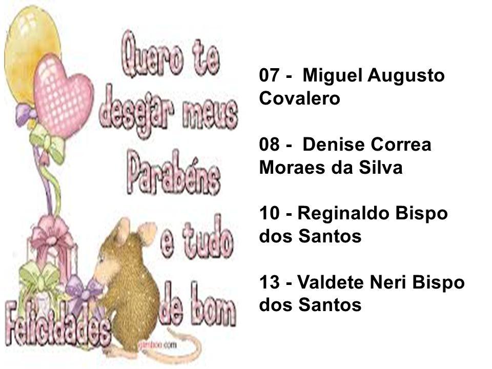 07 - Miguel Augusto Covalero