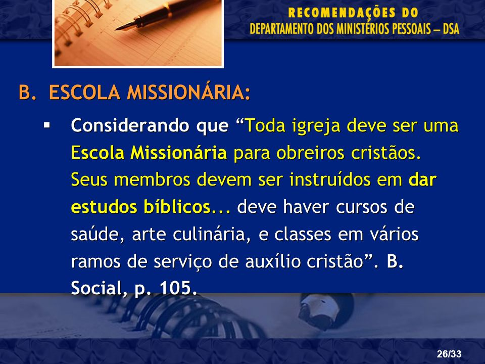 ESCOLA MISSIONÁRIA: