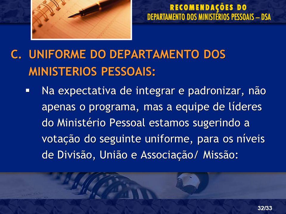 UNIFORME DO DEPARTAMENTO DOS MINISTERIOS PESSOAIS:
