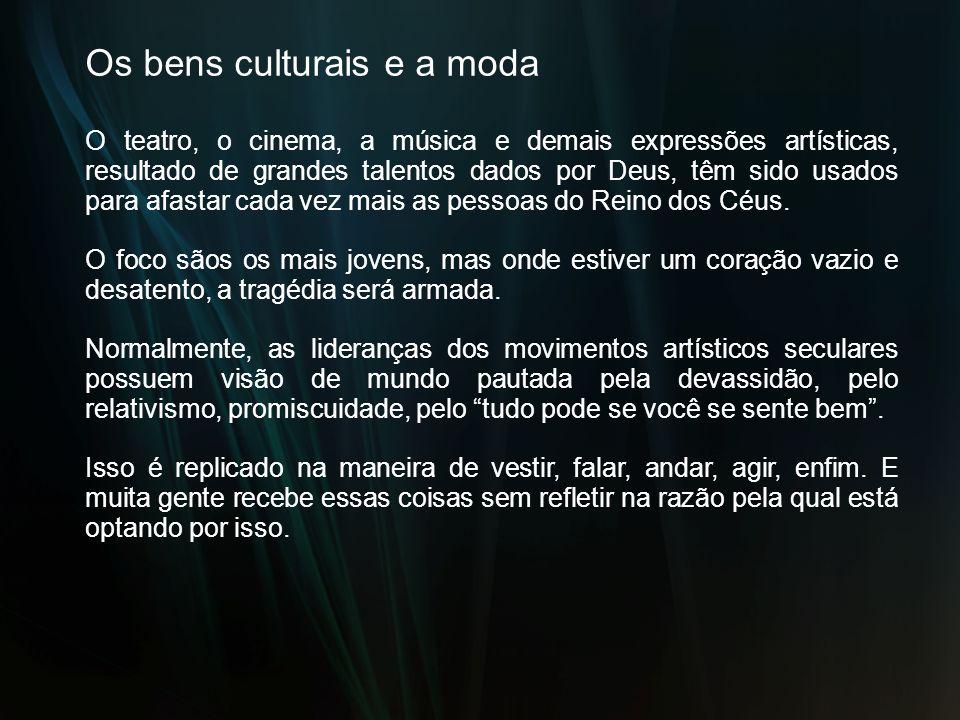 Os bens culturais e a moda