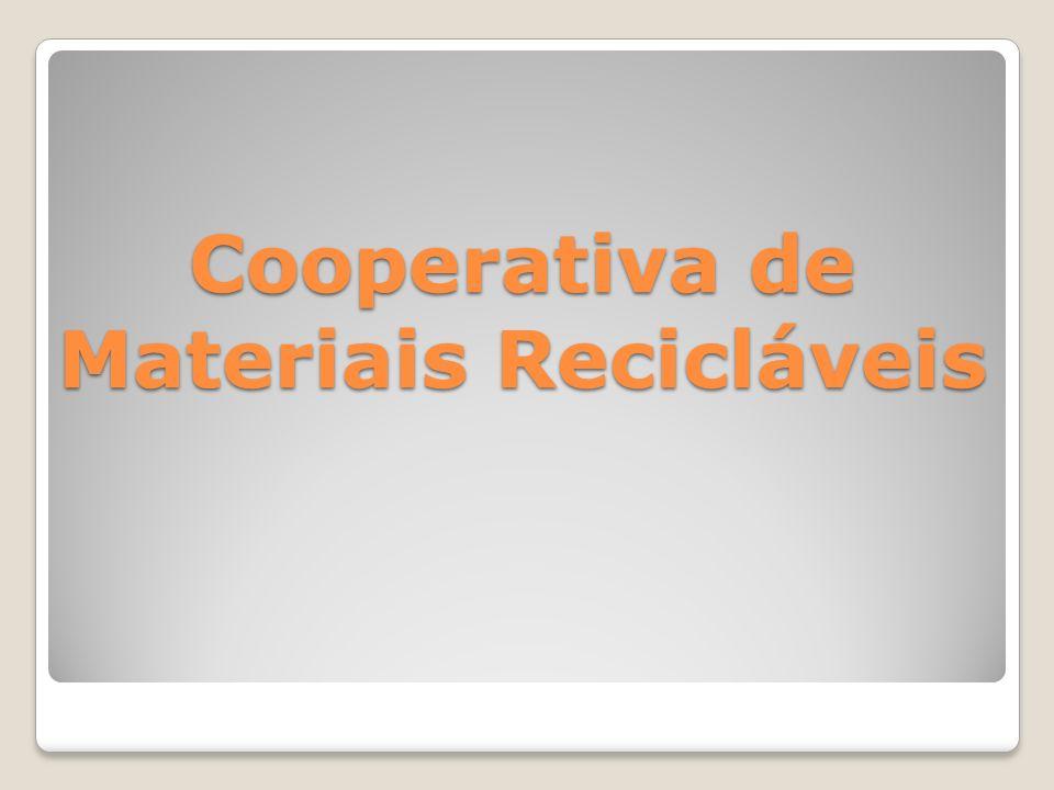 Cooperativa de Materiais Recicláveis