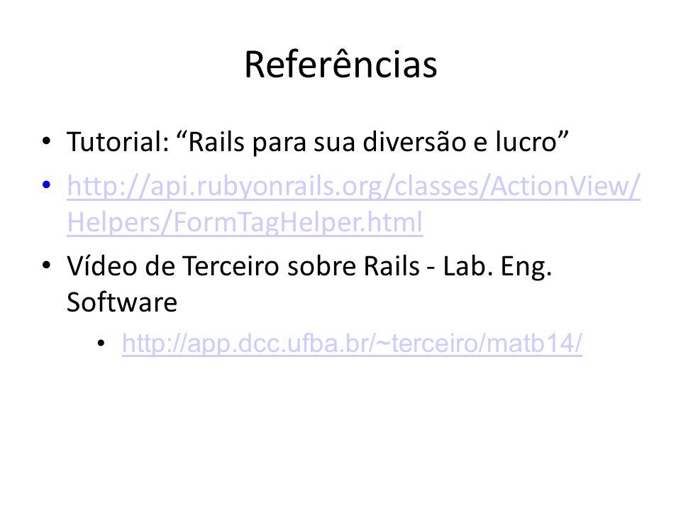 Referências Tutorial: Rails para sua diversão e lucro